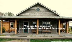 My ideal ranch house (courtesy of Heartland) It's not an actual houses though dissapointing Heartland Ranch, Heartland Tv Show, Heartland Quotes, Heartland Seasons, House With Porch, My House, House Front, Front Porch, Building A Porch