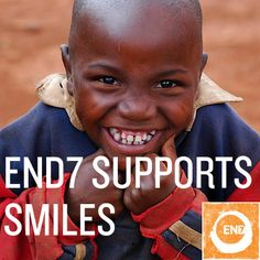 End7 wants children around the world to be healthy. If that leads to some smiles, it makes it that much better. #end7