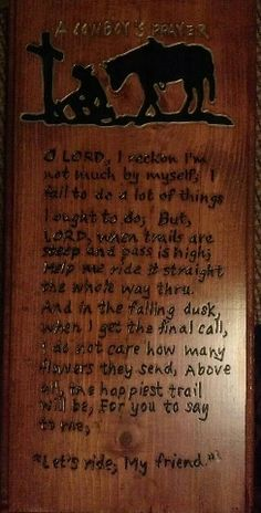 Wood Carved Sign - Cowboy Prayer - 1'x2' Light Walnut Finish $35 plus shipping.