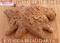 rye soda bread pour Arya Stark