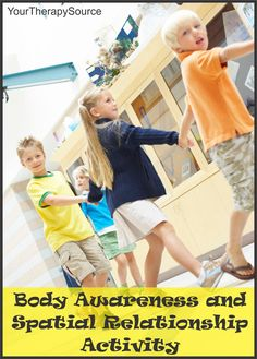 body awareness and spatial relationship activity from www.YourTherapySource.com/blog1