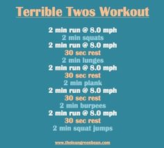 Terrible 2's workout.