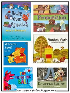 Books About Prepositions & Activities (from Mrs. Wheeler's First Grade Tidbits)