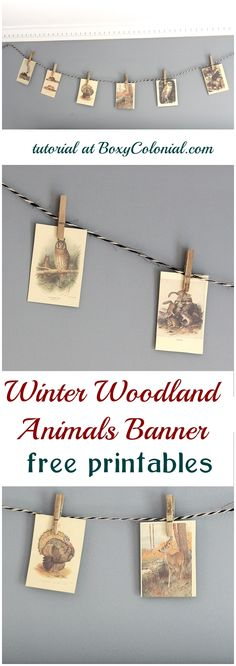 DIY banner with woodland animals made with free printable images: great for winter/Thanksgiving/Christmas decorating