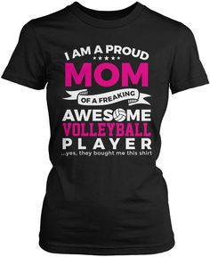 I am a proud Mom of a freaking awesome volleyball player. The perfect t-shirt for any proud awesome volleyball player Mom. Order here - https://diversethreads.com/products/proud-mom-of-an-awesome-volleyball-player?variant=9713462853