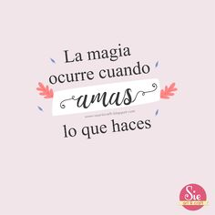 Sie - Art & Craft: ♥ Frases que inspiran Positive Mind, Positive Thoughts, Positive Vibes, Positive Phrases, Positive Affirmations, Babe Quotes, Words Quotes, 21st Bday Ideas, Cute Spanish Quotes