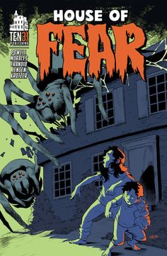 """House of Fear taps into stuff that scares both kids and adults alike, confronting it in new and interesting ways."" James reviews House of Fear: The Infestation of Mr. Skinny Legs."