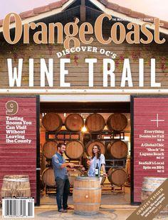 Discover OC's Wine Trails | October 2016 | Orange Coast Magazine | Design by Mindy Benham | Photo by Priscilla Iezzi