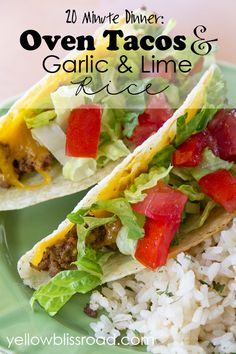 Garlic Lime Rice and Oven Tacos (20 Minute Dinner) - Yellow Bliss Road