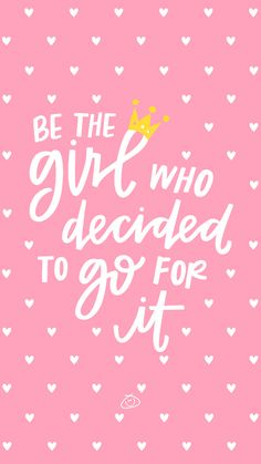 Free Colorful Smartphone Wallpaper - Be the girl who decided to go for it - Women inspiration. Being bold, believing in yourself is never easy. Sometimes you just have to go f - Self Love Quotes, Cute Quotes, Happy Quotes, Positive Quotes, Quotes To Live By, Happy Wallpaper, Colorful Wallpaper, Wallpaper Quotes, Inspirational Quotes For Women