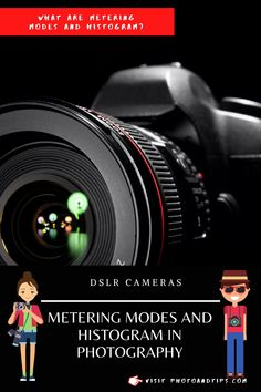 Learn what Metering Modes are and how to use a Histogram on your day by day photography. #histogram #meteringmodes #photoandtips #photographytips #photography #learnphotography #dslr #dslrbeginners #photography101