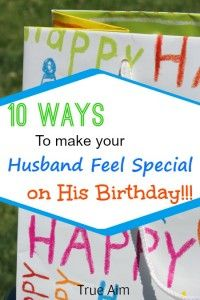 Make your husband feel special on his Birthday with these 10 special gestures. Birthday Present For Husband, Husband 40th Birthday Ideas, Gifts For Hubby, Birthday Gift For Him, Birthday Gifts For Men, Birthday Surprises For Him, Birthday Presents, 50th Birthday, Birthday Dates