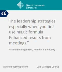 Benefit: Companies benefits from employees that take Dale Carnegie courses.