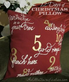 Twelve Days Of Christmas Pillow with aLittleClaireification.com #Crafts #DIY #ChristmasCrafts