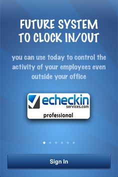 Future system to clock in/out. Control the activity of your employees even outside your office. Professional version splash