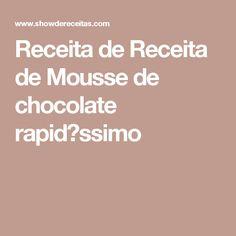 Receita de Receita de Mousse de chocolate rapid�ssimo