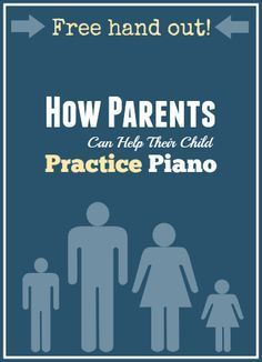 Every Piano Parent Should Receive This Handout After Their Child's First Lesson | Teach Piano Today