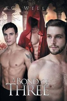 A Bond of Three by K C Wells, 9781632166821.