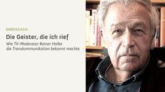 Die Geister, die ich rief - Rainer Holbe (Clip)