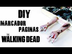 DIY: Como Fazer Marcador de Páginas Zumbi - THE WALKING DEAD Zombie Bookmark Hands Tutorial | Ideias Personalizadas - DIY