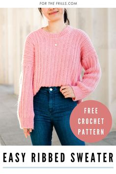 Learn how to crochet a ribbed sweater with a knit like look! This stylish fall pullover uses easy crochet stitches to create a chunky ribbed look. Slouchy and oversized, this crochet sweater pairs well with any outfit! #crochetsweater #crochetribbing #freecrochetpattern #fallcrochet #oversizedsweater Easy Crochet Stitches, Easy Crochet Patterns, Crochet Hooks, Ribbed Crochet, Free Crochet, Modern Crochet, Sweater Knitting Patterns, Knit Jacket, Ribbed Sweater