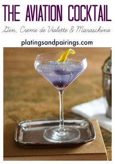 The Aviation - A SOPHISTICATED cocktail made with Gin, Crème de Violette and Maraschino Cherry Liqueur. Try it immediately!