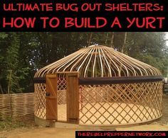 Entry of the top 90 most important prepping articles is about having a proper roof over head when the SHTF. Prepper Project: Build a Yurt Survival Shelter, Camping Survival, Survival Prepping, Survival Skills, Building A Yurt, Building A House, Green Building, Yurt Living, Outdoor Living