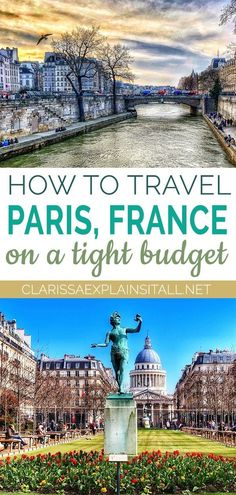 """How to travel to paris on a budget """" clarissa explains it all european Europe Travel Tips, Travel Deals, European Travel, Budget Travel, Travel Guides, Travel Destinations, Shopping Travel, European Vacation, Vacation Deals"""