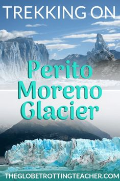 Trekking on Perito Moreno Glacier- Planning a trip to Patagonia? Perito Moreno glacier is a must! Use this guide to plan your ice trek onto Perito Moreno, as well as get travel tips for how to visit the glacier without a guide. Backpacking Europe, Europe Travel Tips, Travel Guides, Travel Destinations, Europe Packing, Traveling Europe, Packing Lists, Travel Hacks, Travel Packing