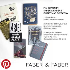 Pin to win in Faber & Faber's Christmas giveaway!  1. Simply follow  Faber & Faber on Pinterest. 2. Re-pin the books you'd love to win from our special Christmas board. 3. We'll pick a winner at random from each pin to win a copy of the book.  Competition closes 18.12.13.