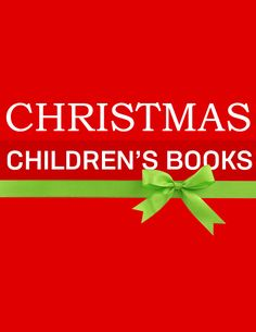 30 Best Christmas Children's Books of All-Time. Great list for making a Christmas Book Advent Calender