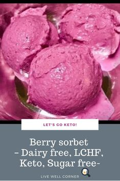 Berry sorbet – Dairy free, LCHF, Keto, Banting, Sugar free This berry sorbet will help you cool down on those endless summer days. This sorbet is dairy free but surprisingly creamy! Banting Recipes, Ketogenic Recipes, Low Carb Recipes, Ketogenic Diet, Ketogenic Lifestyle, Diabetic Recipes, Keto On A Budget, Low Carb Ice Cream, Diet Plan Menu
