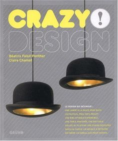 Crazy design! by Foisil-Penther/Chamot http://www.amazon.ca/dp/2700026896/ref=cm_sw_r_pi_dp_1iyLvb1FDXDXC