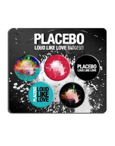 #Placebo #BrianMolko #ADVOCATE1612 Placebo (Loud Like Love) Badge Set. Buy Placebo (Loud Like Love) Badge Set at the official Placebo online shop