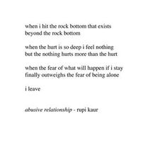 On abusive relationships.   18 Short Poems That'll Make You Want To Follow Rupi Kaur On Instagram