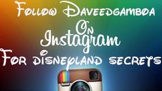As soon as I work out some kinks I'll be posting the disneyland secrets on Instagram as well! Disneyland secrets is growing! Follow @David Nilsson Gamboa on instagram for disneyland secrets yet to come!