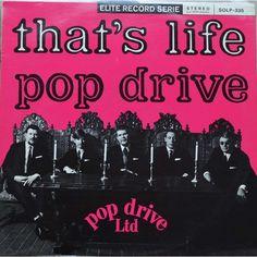 Pop Drive Ltd That's life 33T