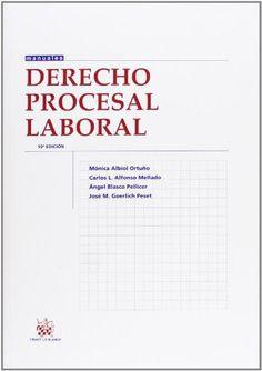 Derecho procesal laboral / Mónica Albiol Ortuño ... [et al.]: http://kmelot.biblioteca.udc.es/record=b1525555~S1*gag