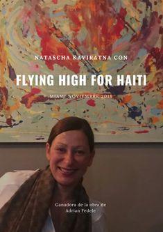 Natascha Kaviratna, nuestra ejecutiva de marketing, por fin de vuelta de su viaje de duro trabajo en USA y no vuelve con las manos vacías, sino que vuelve con una magnífica obra del artista argentino, Adrián Fedele. Natascha, gracias a su altruista colaboración, resultó ganadora de un sorteo benéfico de Flying High for Haití, una entidad que ayuda a niños desfavorecidos de Haití. We Are The Champions, Work Hard, Workshop, Marketing, World, Prize Draw, Voyage, Thanks, Artists