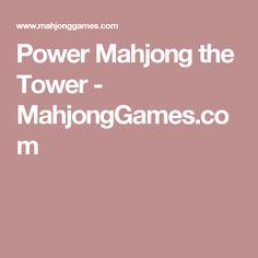 Power Mahjong the Tower - MahjongGames.com