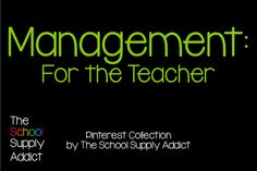 Pinterest Collection: Management for the Teacher