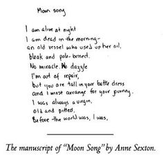 "Anne Sexton's manuscript of ""Moon Song"""
