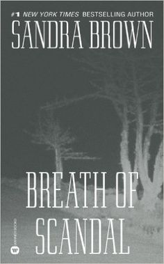 Breath of Scandal: Sandra Brown: 9780446359634: Amazon.com: Books