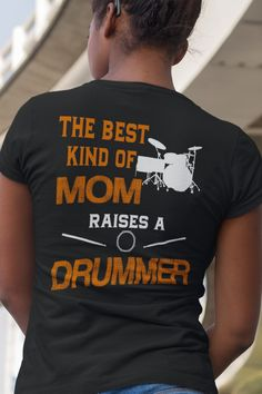 Drumming Shirt - The Best Kind Of Mom Raises A Drummer. Click here for many other awesome designs https://teespring.com/stores/beetee-drumming?utm_source=pin