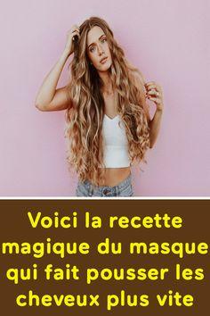 Voici la recette magique du masque qui fait pousser les cheveux plus vite Voici, Hair Styles, Thicken Hair, Make Hair Grow Faster, Hair Growing, Hair Masks, Beauty Recipe, Hair Makeup, Hairdos