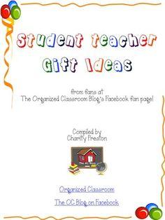 Classroom Freebies: Student Teacher Gifts