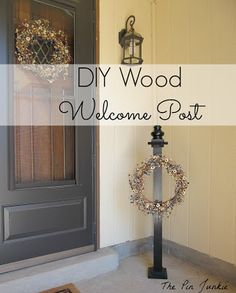 DIY Wooden Welcome Post