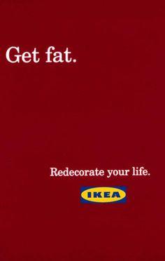 GET FAT, IKEA, *S,C,P,F... Madrid, IKEA, Print, Outdoor, Ads