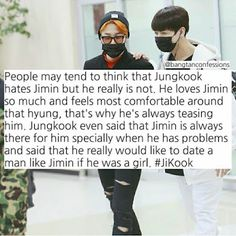 he actually said he is most comfortable around taehyung and jhope........ and he teases him because its fun cuz jimin is shorter than him so he doesnt feel right calling him hyung. also basically all the members said either jimin or jhope so......... not true. But obviously jungkook doesnt hate jimin ------------- lol tru