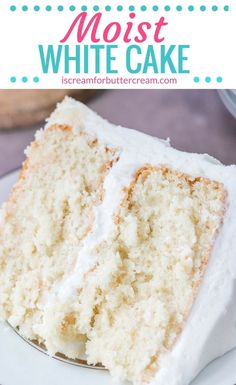 A scratch white cake that's actually moist, with a soft texture and oh so delicious with that wedding cake flavor. #whitecake #moistcake #weddingcakerecipe